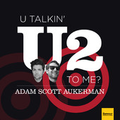 Are You Talkin U2 to Me