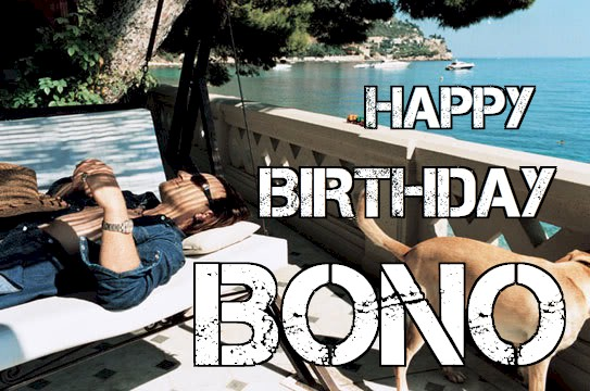 Happy Birthday, Bono